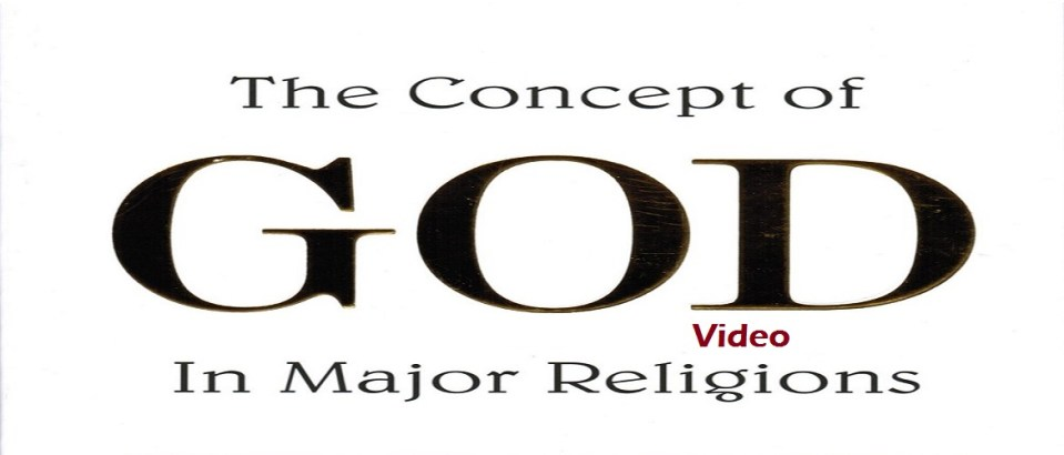 Concept of God in Major Religions - Video