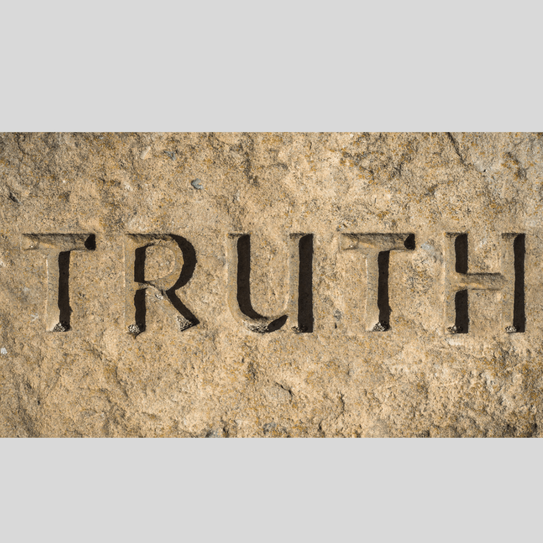 """October 25 Monthly Study: """"Truth"""" 7:30 – 9:00 a.m."""