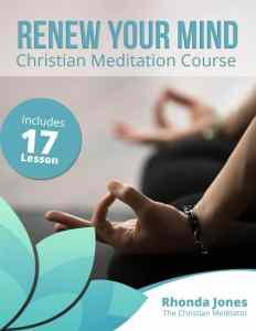 renew your mind christian meditation ebook