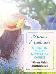 Abiding in Christ Christian Meditation Course