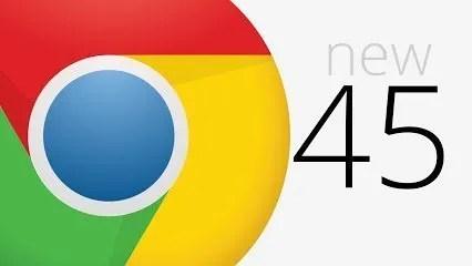Chrome 45