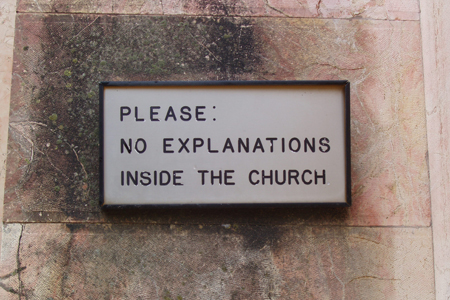 Please No Explanations Inside The Church