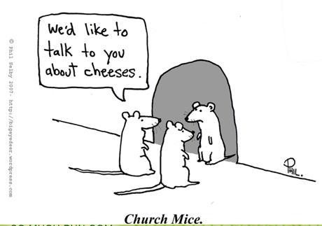 Mice Doing Cheese Evangelism