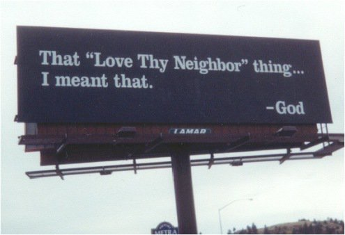 "That ""Love Thy Neighbor"" Thing..."