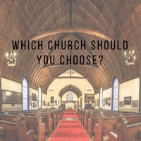 which church should you choose