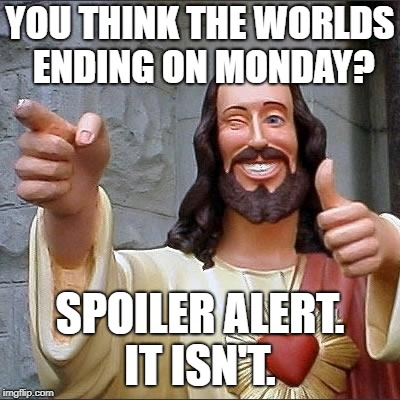 End of The World on 23rd April - Jesus Meme