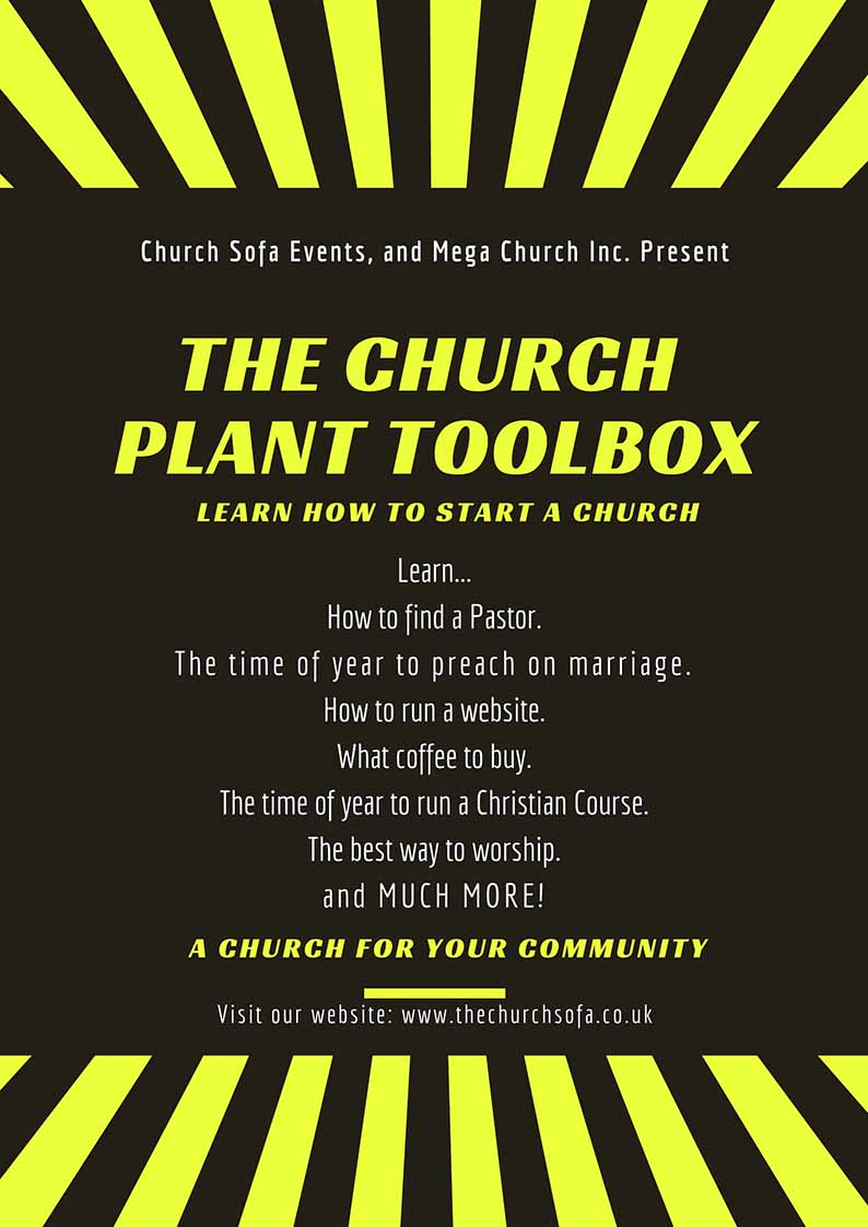 The Church Sofa Events, and Mega Church Inc. Present The New Church Plant ToolBox