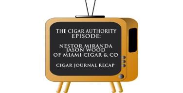 Live: Nestor Miranda & Jason Wood of Miami Cigar & Company