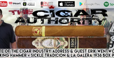 VODCast: State of the Cigar Industry Address & Erik Wentworth from Hammer + Sickle