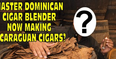 VODCast: Master Dominican Cigar Blender Now Making Nicaraguan Cigars