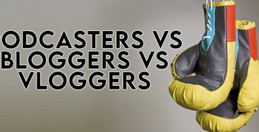Bloggers vs Podcasters vs Vloggers – The After Show