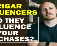 VODCast: Cigar Influencers – Do They Influence Your Purchases