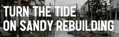 Turn The Tide on Sandy Rebuilding