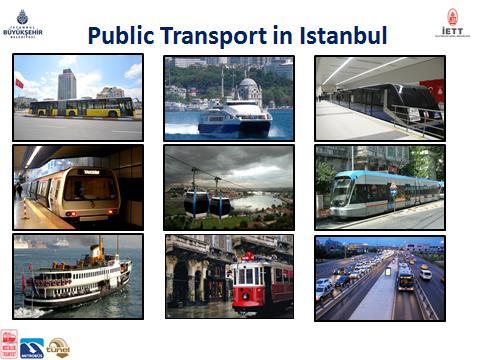 Otobüs, motor, finüküler, teleferik, metro, hafif raylı sistem, feribot, nostaljik tramvay ve metrobüs gibi pek çok toplu taşıma türünü iki kıtayı birleştiren mega kent İstanbul'da bulabilirsiniz (Kaynak: İETT)