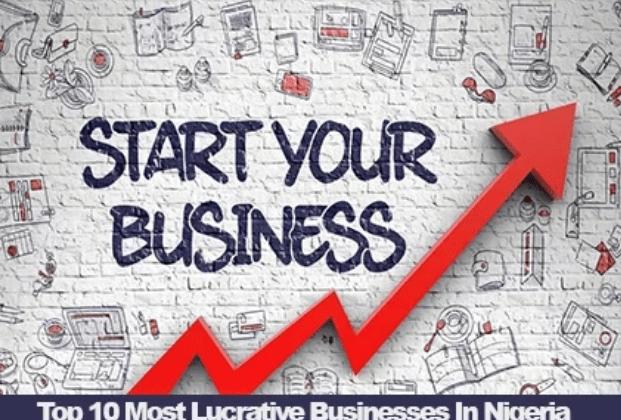 Lucrative Business In Nigeria In 2021: Top 10 Most Lucrative Businesses In Nigeria