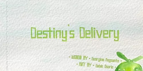 Destiny's Delivery