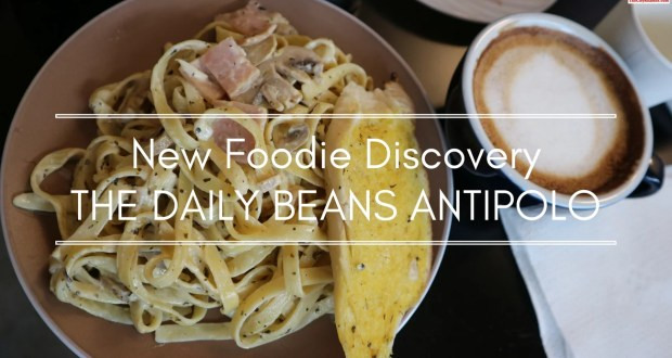 The Daily Beans Antipolo is My New Foodie Discovery