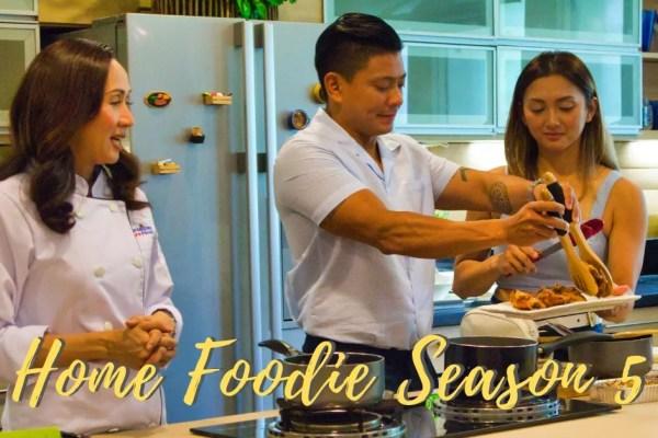 Home Foodie Season 5 with Chef Yen, Drew Arellano, and Iya Villania