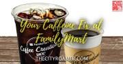 FamilyMart Coffee Creations for Your Caffeine Fix