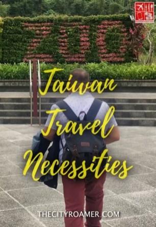 Taiwan Travel Necessities