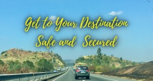 Get to Your Destination Safe and Secured