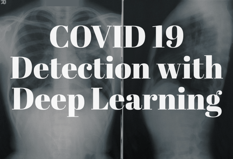 COVID 19 Detection with Deep Learning