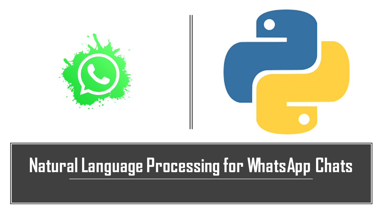 NLP For WhatsApp Chats | Data Science | Machine Learning | Python
