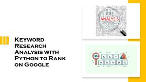 Keyword Research Analysis with Python