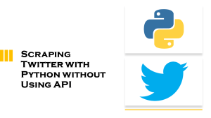 Scraping Twitter with Python