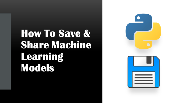 Save Machine Learning Models