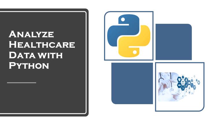 Analyze Healthcare Data with Python