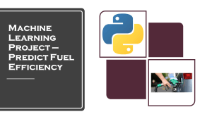 Predict Fuel Efficiency with Machine Learning