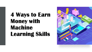 Earn Money with Machine Learning