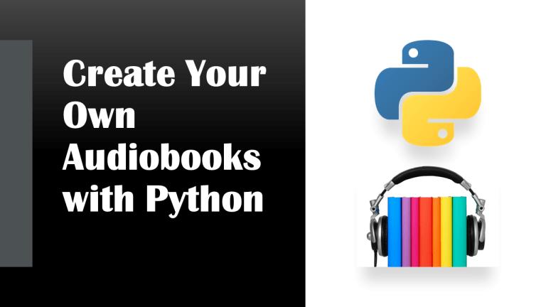 Create an Audiobook with Python