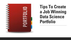 How To Create a Data Science Portfolio?