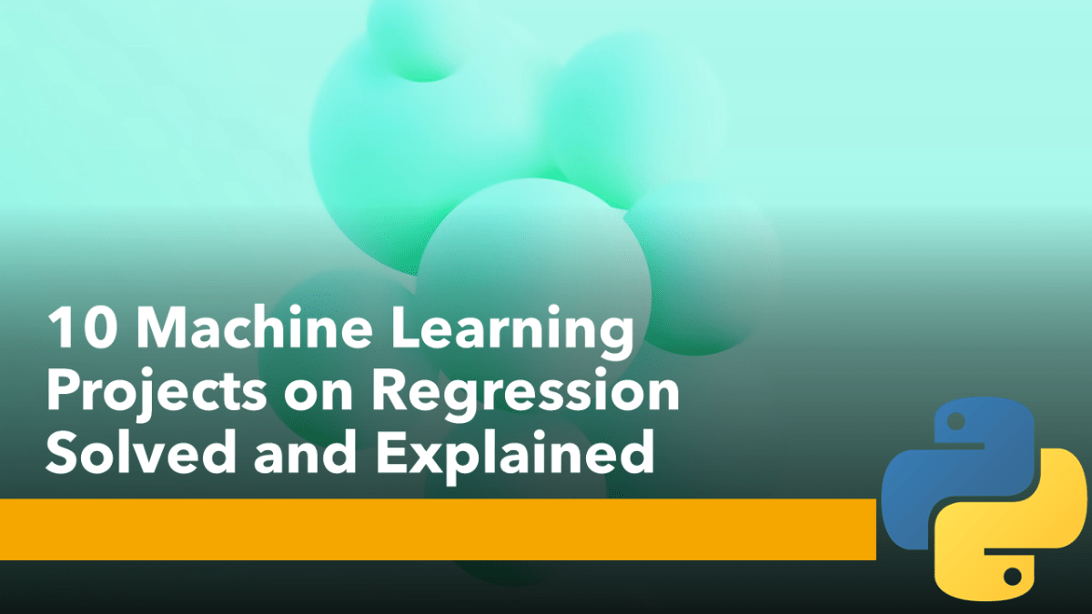 Regression Projects with Python