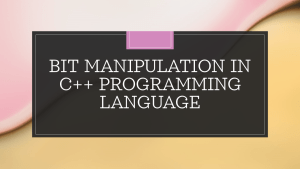 Bit Manipulation in C++