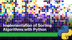 Sorting Algorithms with Python