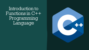 Functions in C++ Programming Language