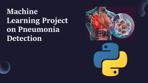 Pneumonia Detection with Python
