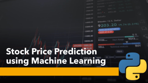 Stock Price Prediction using Machine Learning
