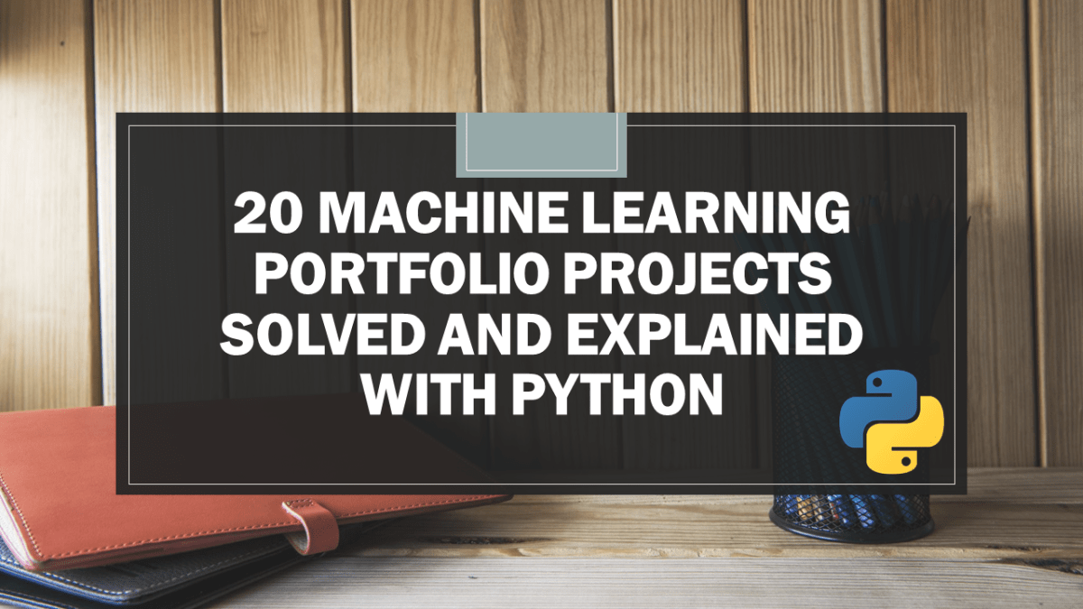 Machine Learning Projects for Portfolio