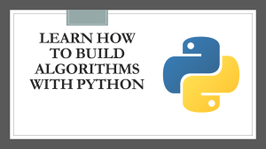 Build Algorithms with Python