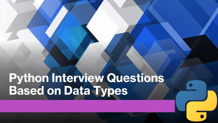 Python Interview Questions on Data Types