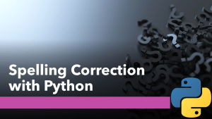 Spelling Correction with Python