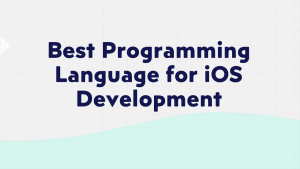 Best Programming Language for IOS Development