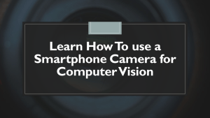 Use Phone Camera with Python