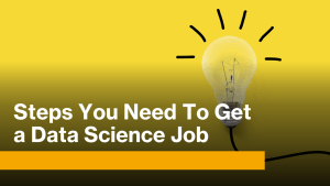 How to Get a Data Science Job?