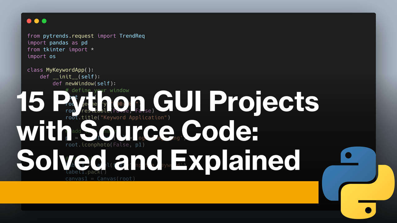 15 Python GUI Projects with Source Code