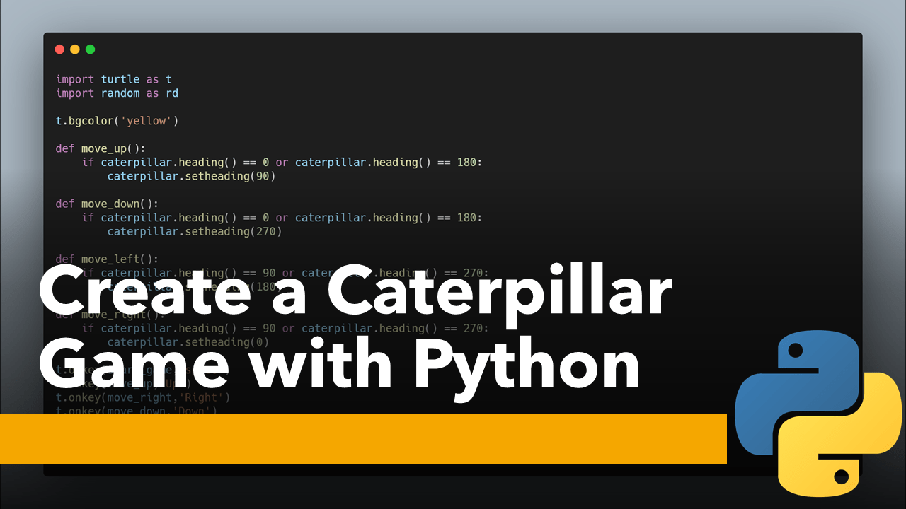 Caterpillar Game with Python